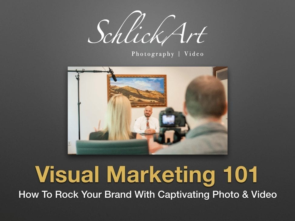 Visual marketing education, Santa Clarita photographer, Santa Clarita video, business video, business photos, Santa Clarita headshots, local marketing, visual brand, marketing photos, marketing videos